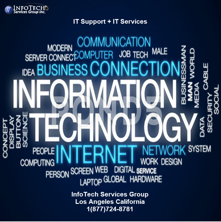 IT Support and IT Services In Los Angeles CA from InfoTech Services Group, Inc.